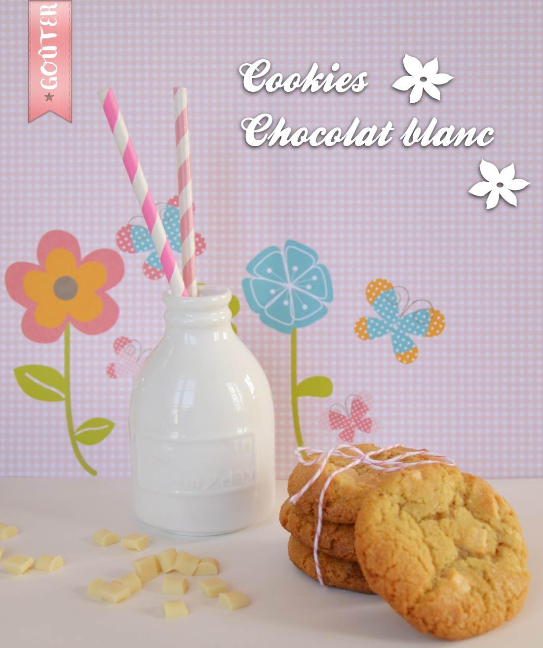 Ma super recette addictives de cookies chocolat blanc