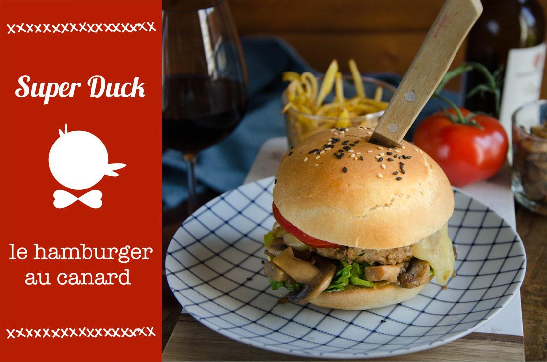hamburger au canard ou Burger Super Duck