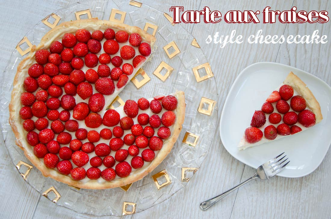 tarte aux fraises style cheesecake