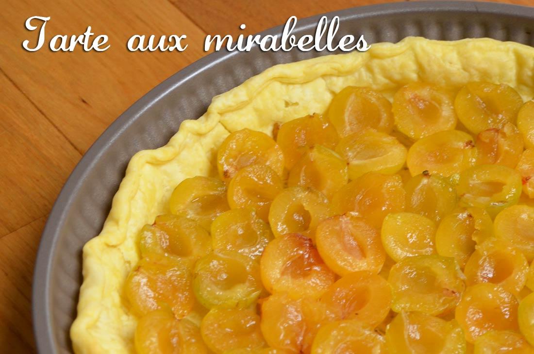Tarte aux mirabelles - Recette avec des mirabelles ...