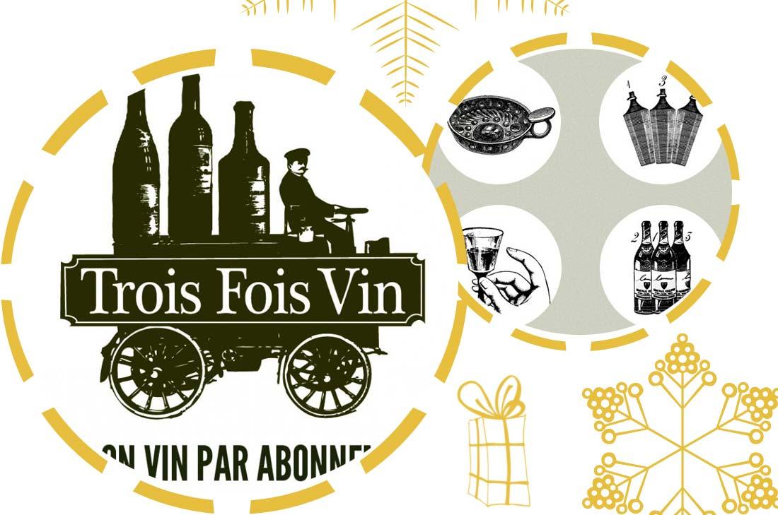 Abonnements spécial Noël crescendo et buissonniers de Trois Fois Vin