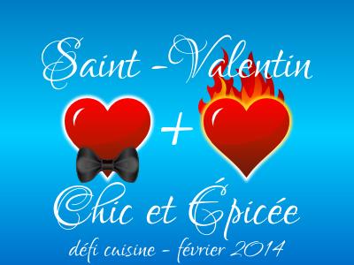 Recettes de Saint Valentin chic et épicée
