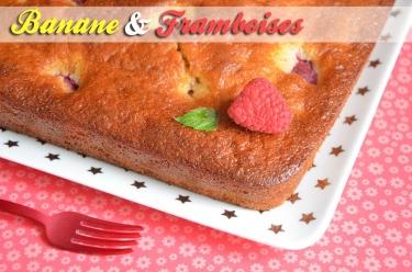 gâteau banane framboises