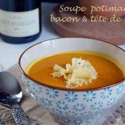 soupe potimarron bacon et tête de moine