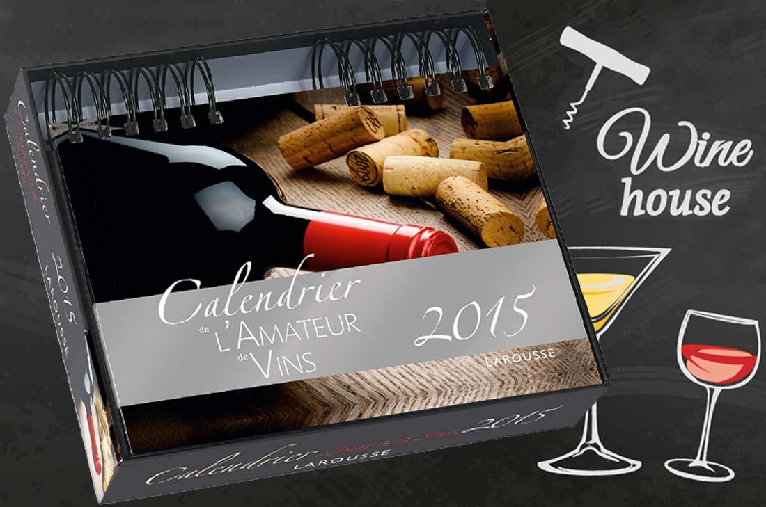 calendrier Larousse des vins