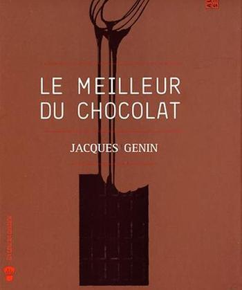 Jacques Genin Le meilleur du chocolat