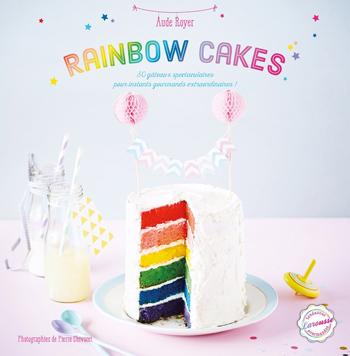 Aude Royer Rainbow cakes