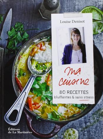 Louise Denisot Dans ma cuisine