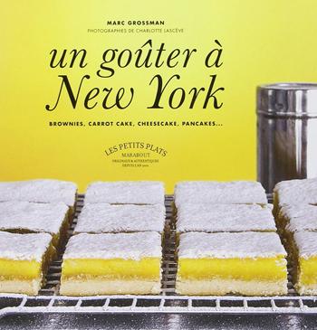 Marc Grossmann Un goûter à New-York
