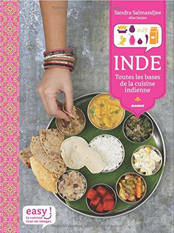 sandra salmandjee Inde, toutes les bases de la cuisine indienne