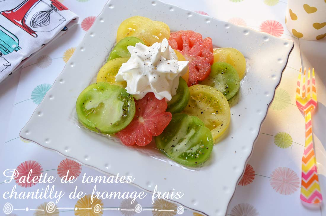 Palette de tomates chantilly de fromage frais