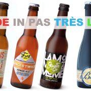 Les bières Made In Pas Très Loin de Monoprix