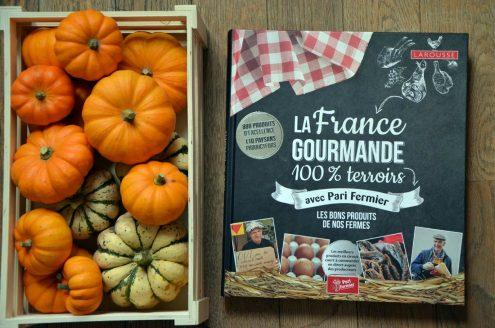 livre La France Gourmande : le Pari Fermier
