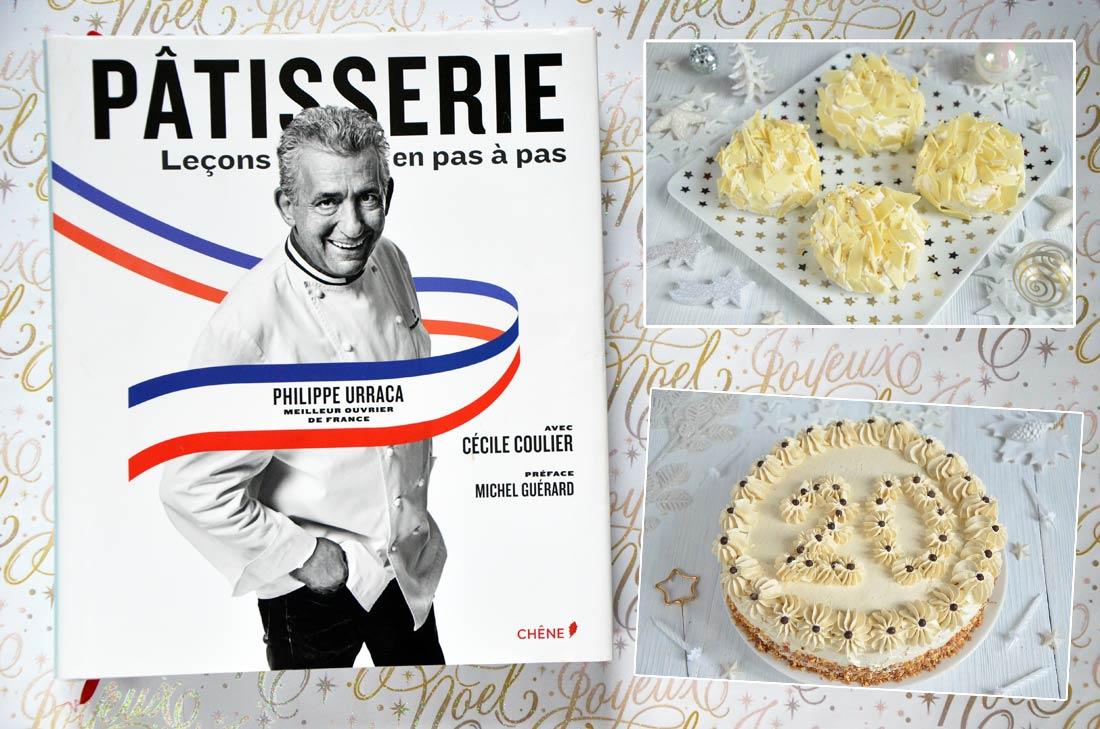Livre Pâtisserie de Philippe Urraca et Cécile Coulier