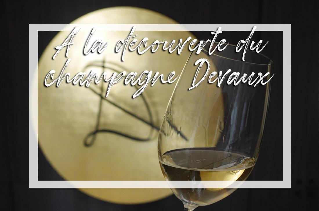 A la découverte du champagne Devaux